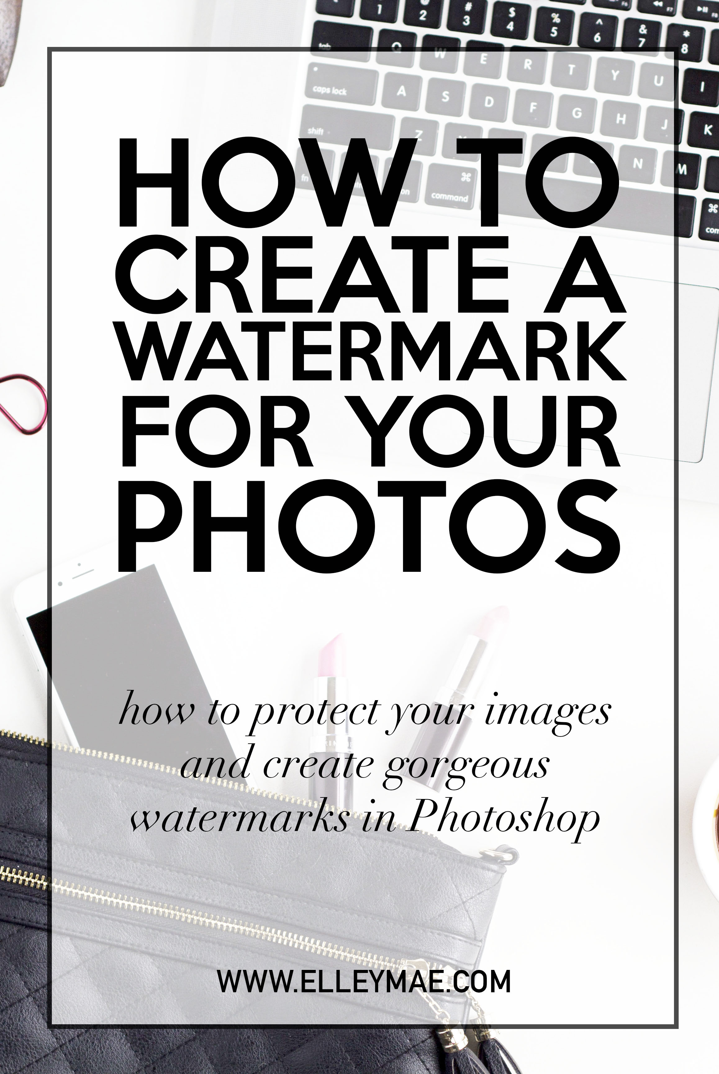 Photoshop 101: Creating a Watermark