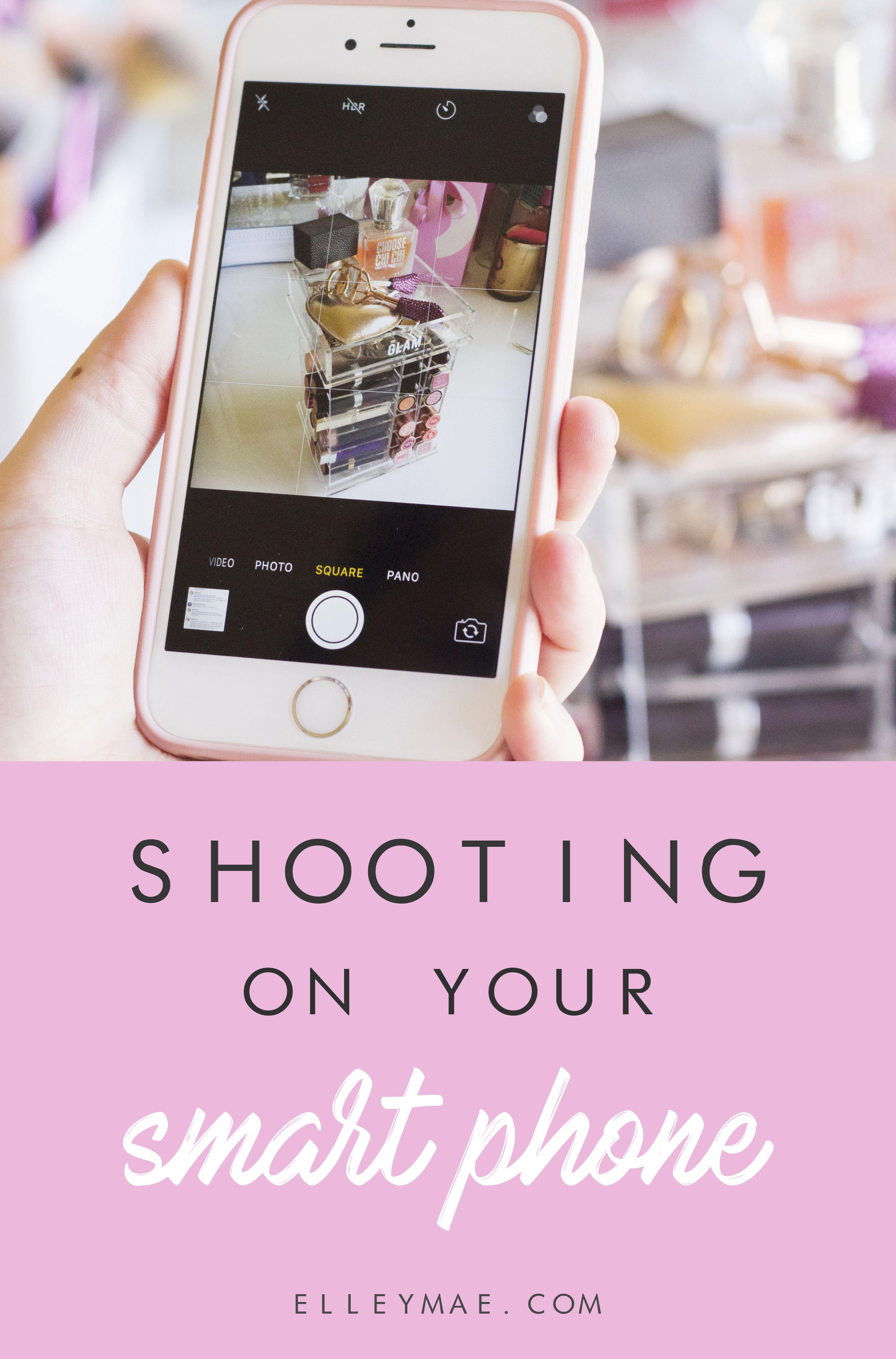 Shooting on Your Smartphone