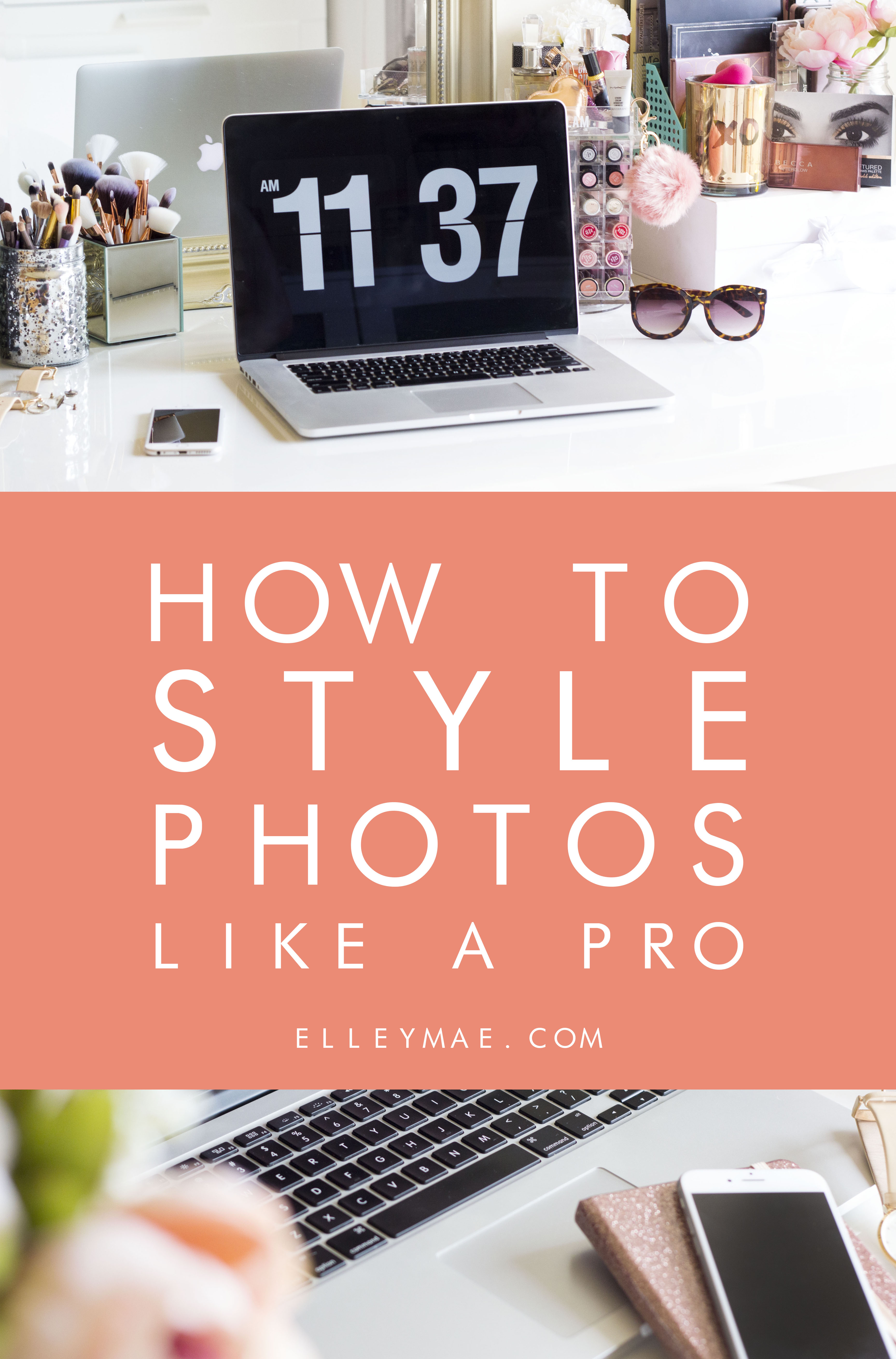 How to Style Your Photos Like A Professional