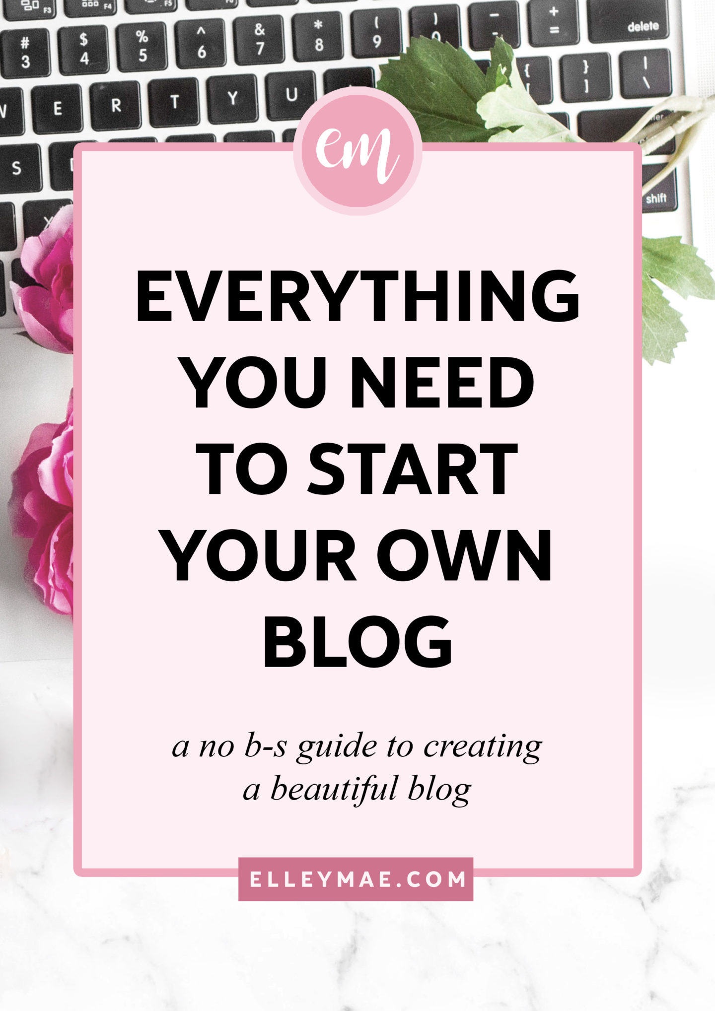 Everything You Need To Start A Blog