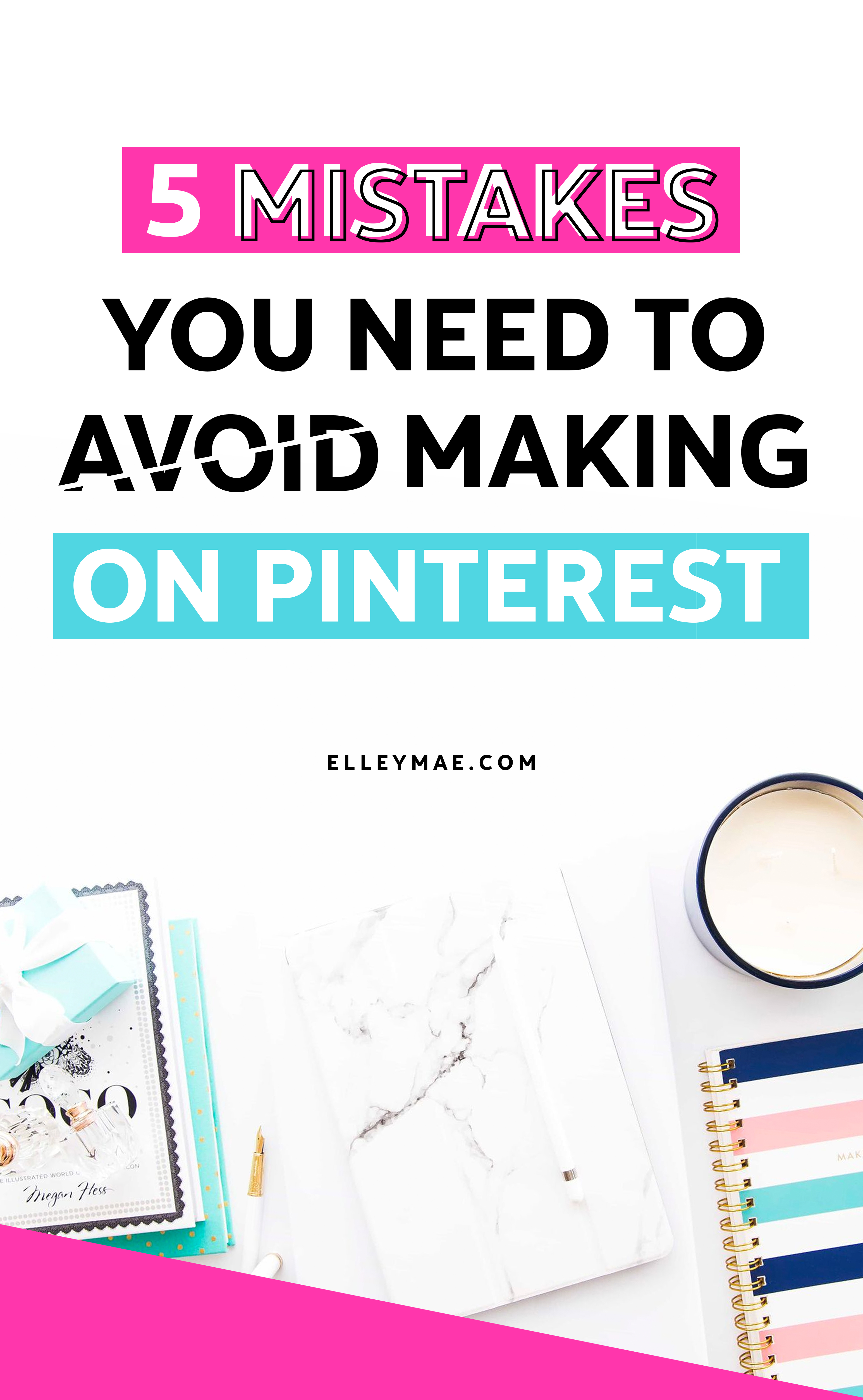 Pinterest is one of *the* best ways to grow your traffic as a blogger. But, if you're making any of these 5 mistakes, then the chances are that you're limiting your reach, BIG TIME. In this post you'll learn exactly which mistakes on Pinterest to avoid & how to fix them! | ElleyMae.com + Blog Beautifully | #BlogTips #Pinterest #PinterestMarketing