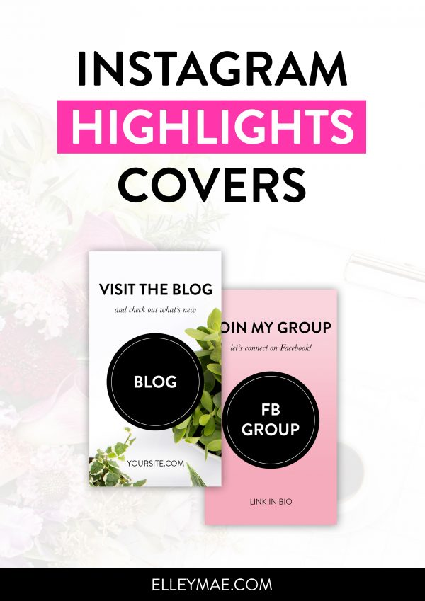 Instagram Highlights Covers Templates - Customisable Photoshop Templates by ElleyMae.com