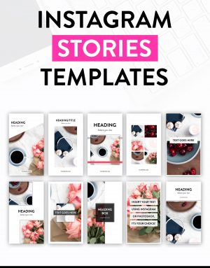 Instagram Stories Templates - Customisable Photoshop Templates by ElleyMae.com