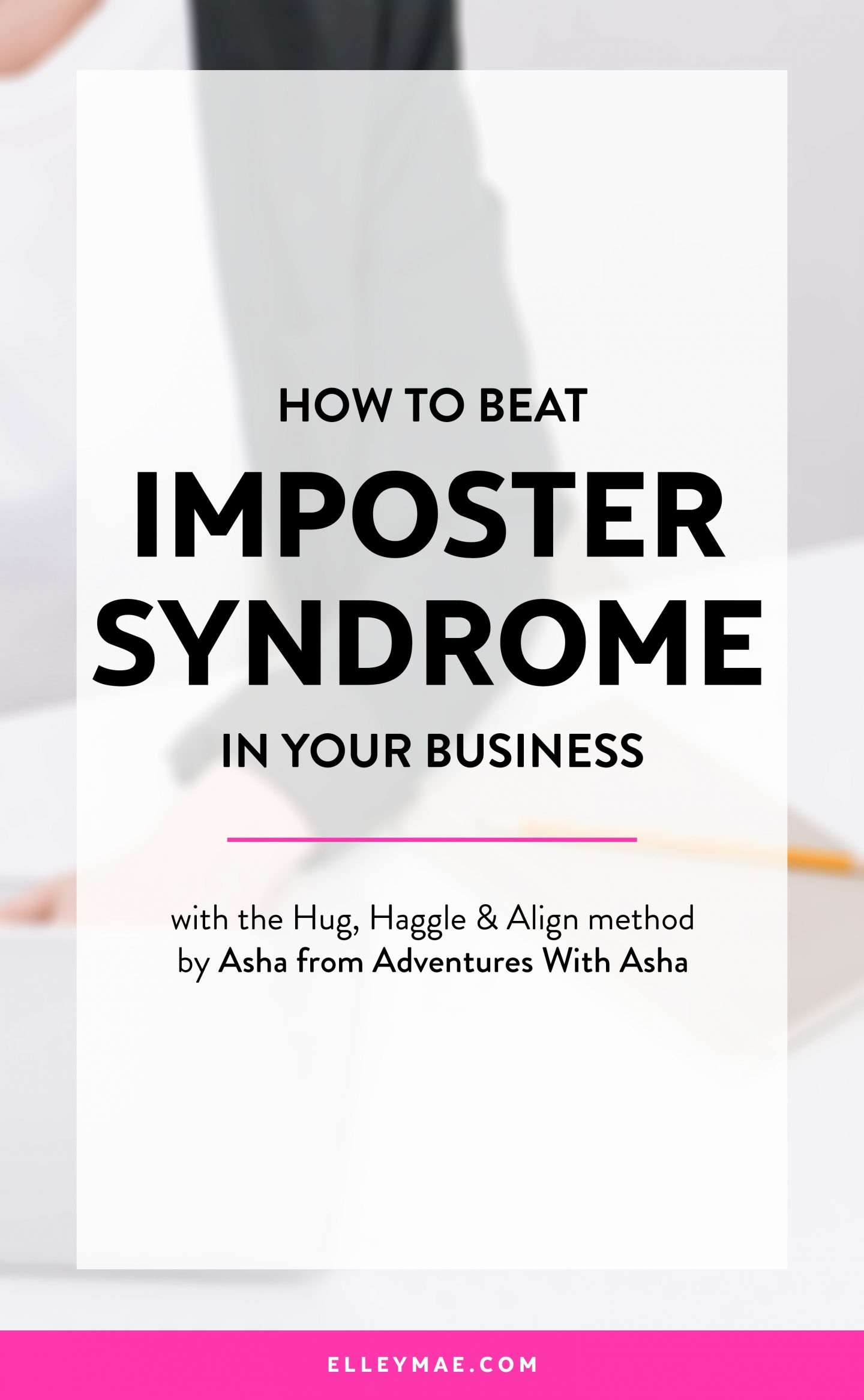 How to Beat Imposter Syndrome in Your Business | Learn how to kick self-doubt & imposter syndrome to the curb with this incredible guest post by Asha from Adventures With Asha | #impostersyndrome #entrepreneur #selfdoubt | Imposter Syndrome, Entrepreneur Mindset, Entrepreneur Quotes, Businesswoman, Business Quotes, Ladies in Business, Businesswomen, Career Girl, Career Advice, Career Advice for Women, Self-Doubt, Online Business Tips | ElleyMae.com