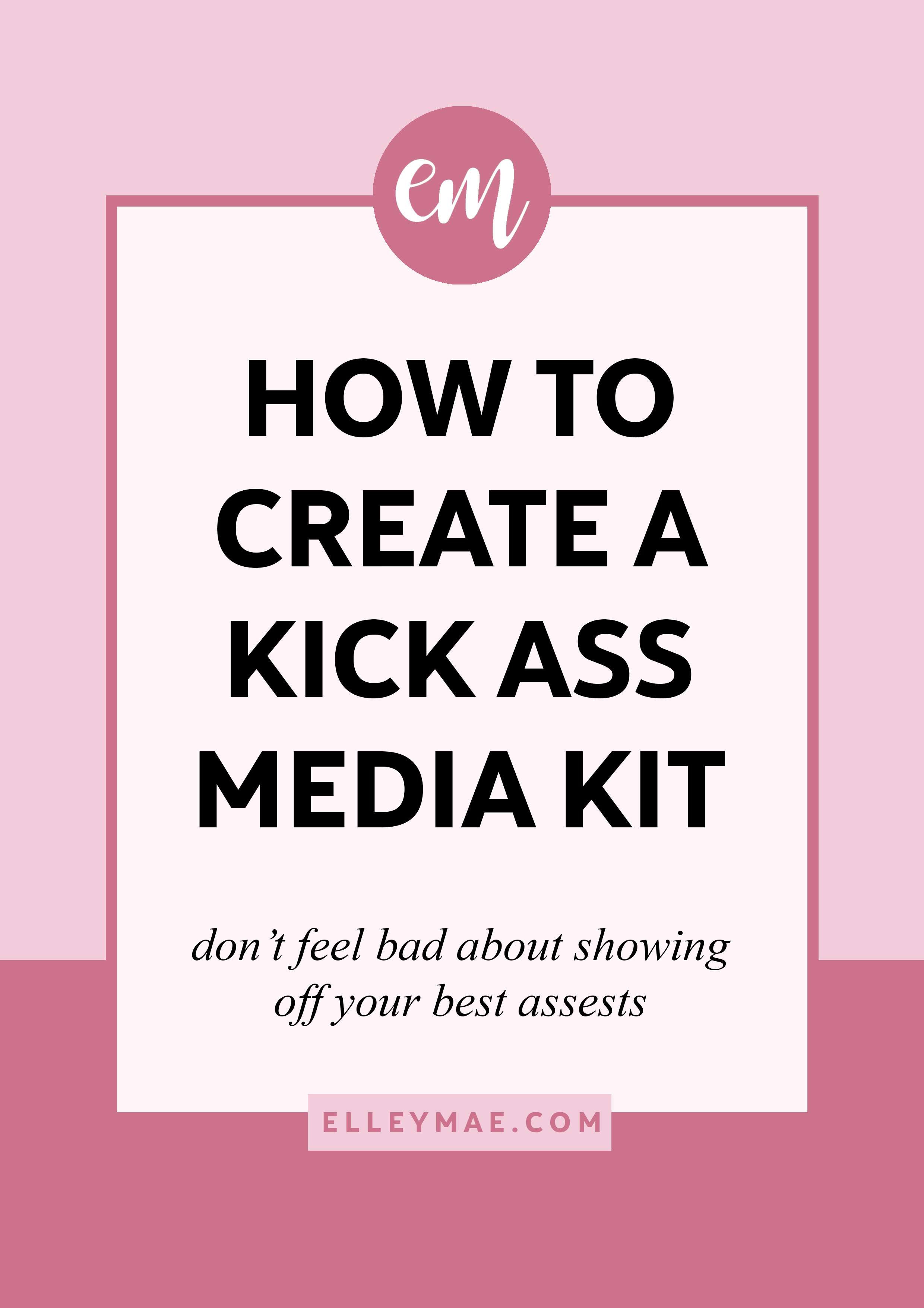 How To Create A Kick Ass Media Kit