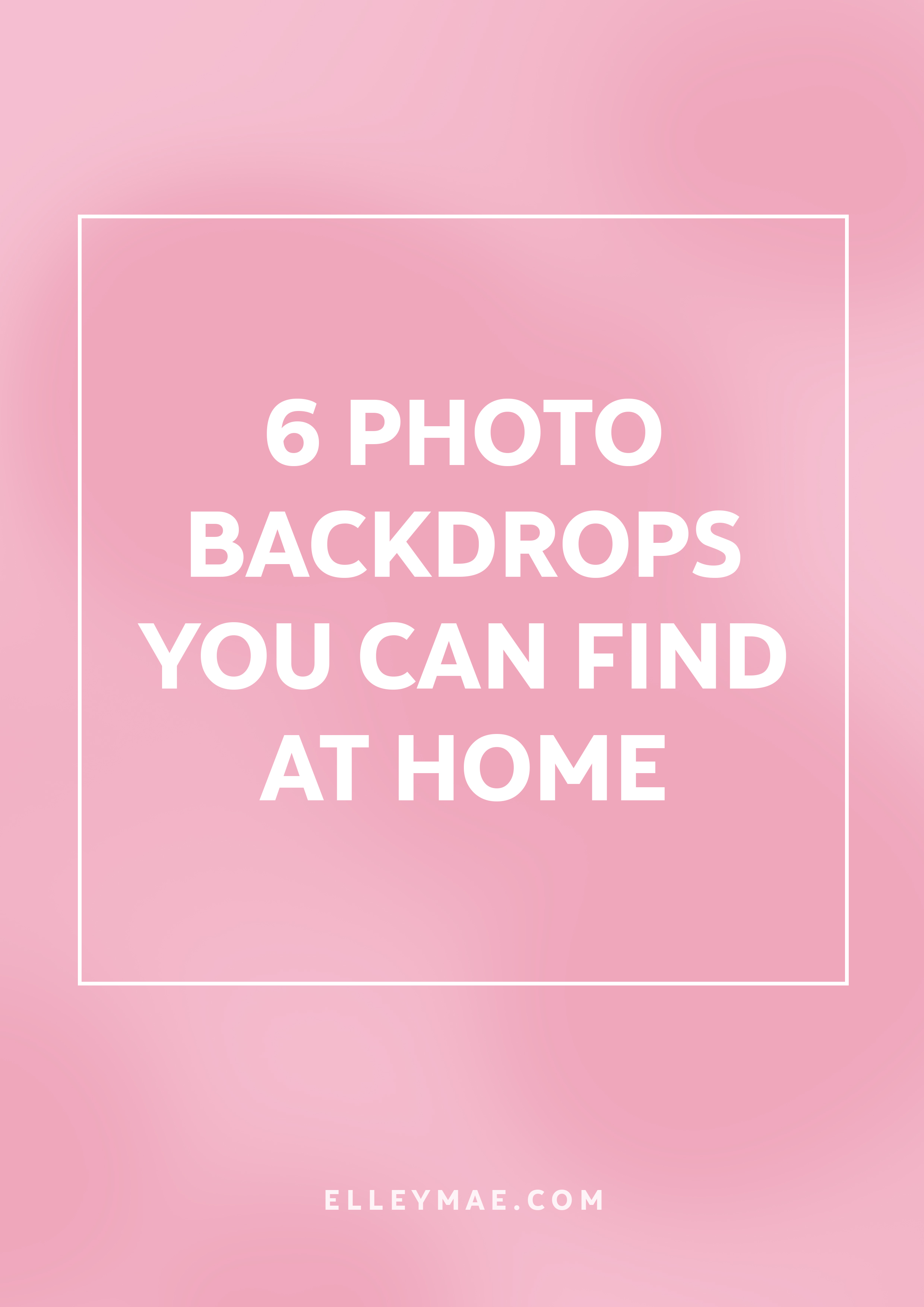 A List of The Best Backdrops for Flatlays | Grow your blog with professional photography for both products & portraits - Learn how to gain loyal readers with gorgeous photographs using these 6 photo backdrops | Learn more at ElleyMae.com | Blog - Grow Your Blog - Photography Tips - Blog Tips for Beginners - Photography Tips for Beginners