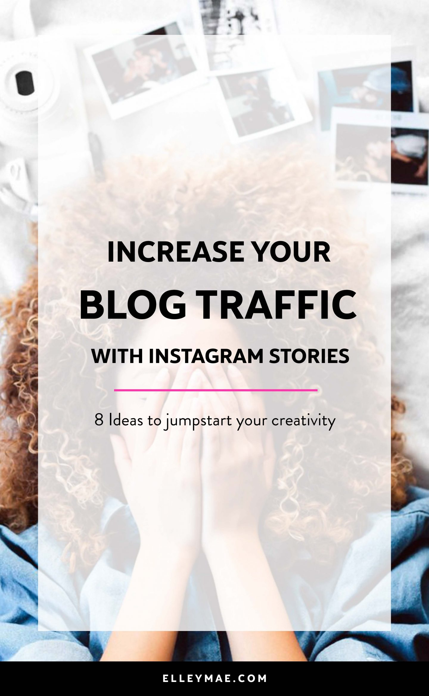 Want to learn how to grow your blog with Instagram stories? Well chick, you've come to the right place. In this post is a collection of 8 of the best ways to use Instagram stories to grow your blog - fun, fabulous & freakin' exciting! (Oh & they ACTUALLY WORK!) Learn more at ElleyMae.com | #instagram #instagrammarketing #growyourblog #instagramstory #instagramstories | Grow Your Blog | Instagram Marketing | Instagram Stories | Instagram Influencer