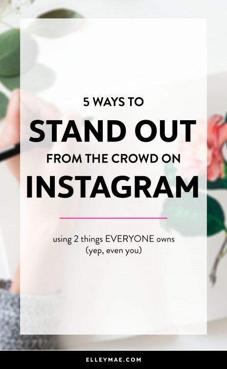 5 Ways to Purposefully Stand Out On Instagram | Are you ready to finally start making a difference on Instagram? Well girl, this post is for you. Learn how to infuse personality into all you do online & become a stand out influence on Instagram in no time at all. Learn more at ElleyMae.com | Instagram Tips, Instagram Ideas, Instagram Captions, Instagram Themes, Grow Your Instagram #InstagramInfluencer #InstagramTips #InstagramIdeas #LiveWithPassion