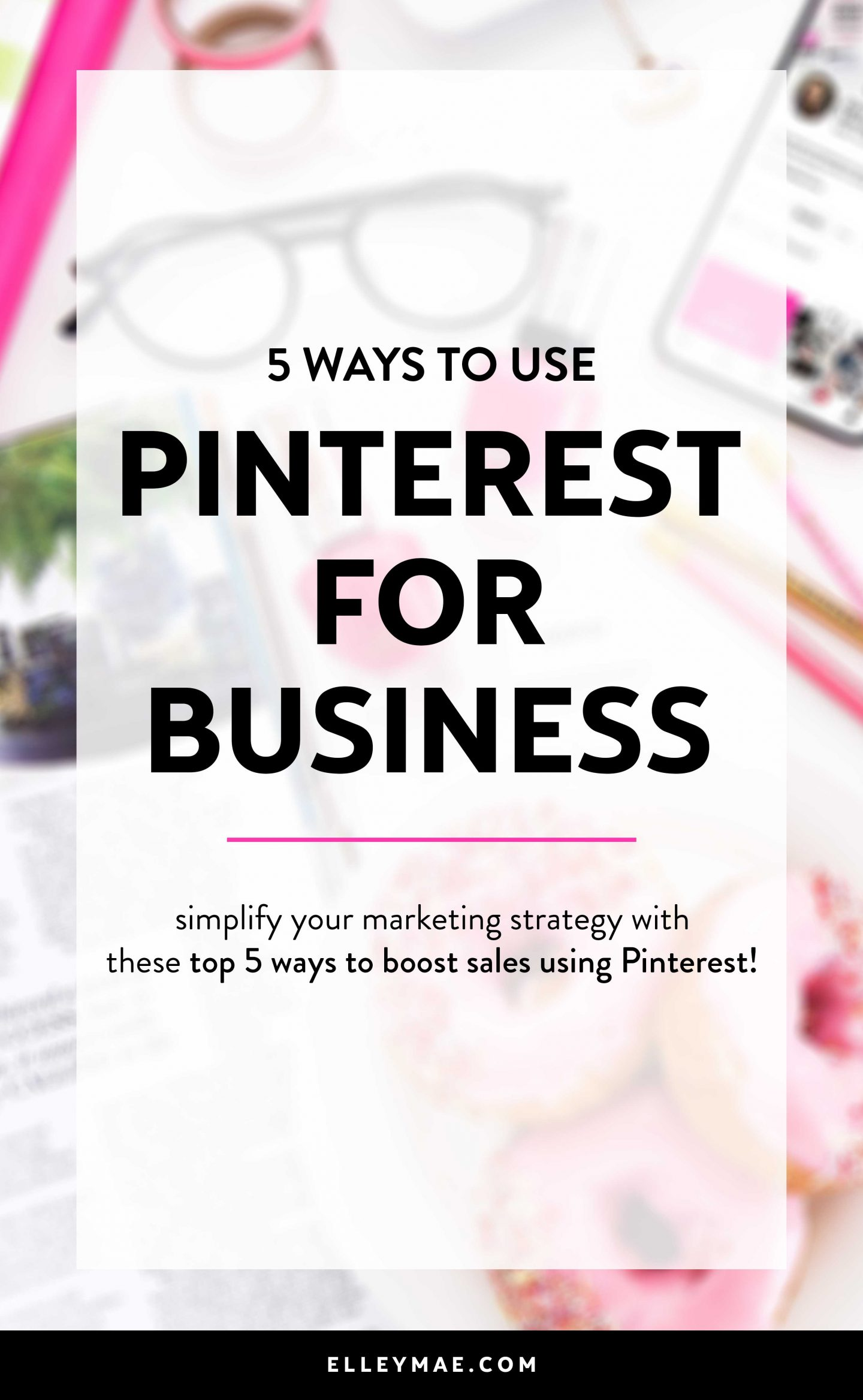 5 Ways To Use Pinterest In Your Business | Using Pinterest for business purposes is one of the smartest things you can do for your social media marketing strategy! Using tools like Tailwind for Pinterest scheduling, joining group boards, creating Pinterest graphic templates & all that good stuff really *isn't* as hard as you think! Learn more at ElleyMae.com | Pinterest for Business, Business Profile, Marketing Strategy, Marketing Ideas, Business Ideas, Social Media Marketing, Social Media for Business #socialmediamanager #socialmediamarketing #pinterestforbusiness