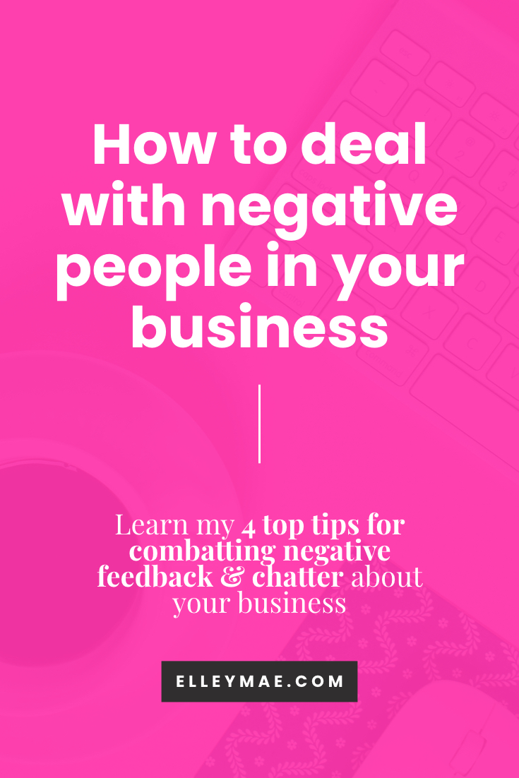 How to deal with negative people in your business
