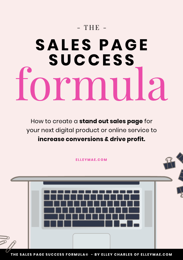 Struggling to make sales and/or book clients? The Sales Page Success Formula is the perfect workbook & guidebook to help you turn that around. Grab it now at elleymae.com/shop | Sales Page, Landing Page, Sales Page Copy, Sales Page Layout, Sales Page Ideas, Sales Page Inspiration, Landing Page Copy, Landing Page Layout, Landing Page Ideas, Landing Page Inspiration, Make Sales, Get Clients, Attract Clients, Onboard Clients | ElleyMae.com
