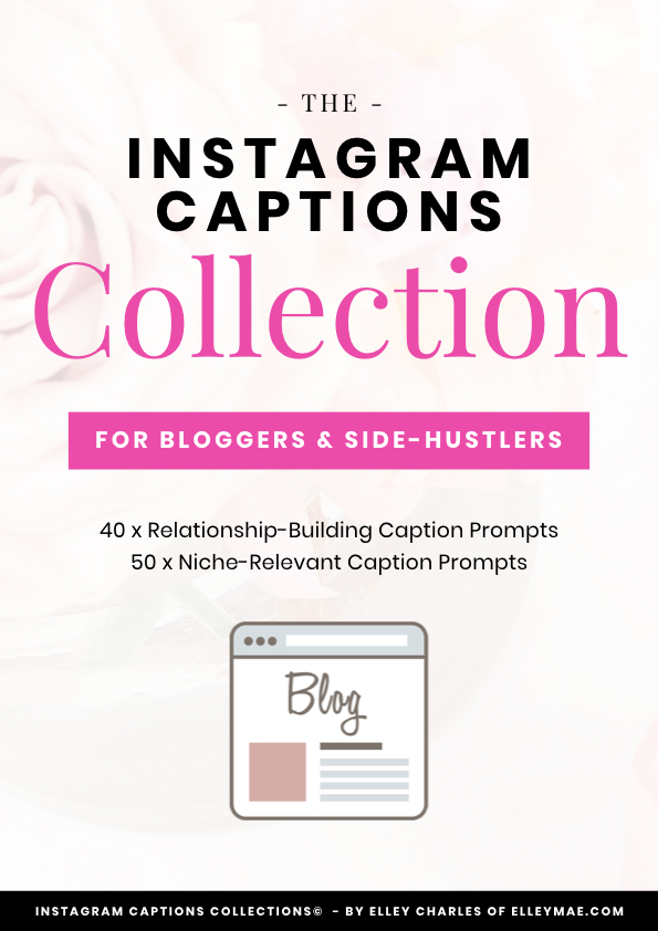 90 Optimised Instagram Captions for Bloggers & Side-Hustlers wanting to make an impact in the online space! These Instagram caption prompts are ideal for female entrepreneurs who have a hard time with content creation and growing their Instagram followers & increasing Instagram engagement. Created by Elley from ElleyMae.com | Instagram Captions, Instagram Caption Ideas, Content Creation, Instagram Engagement, Instagram Followers, Social Media Content #instagram #instagramcaptions