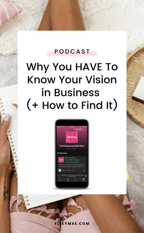 Why You HAVE To Know Your Vision in Business (+ How to Find It) v3