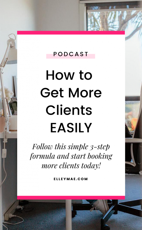 How to Get More Clients Easily