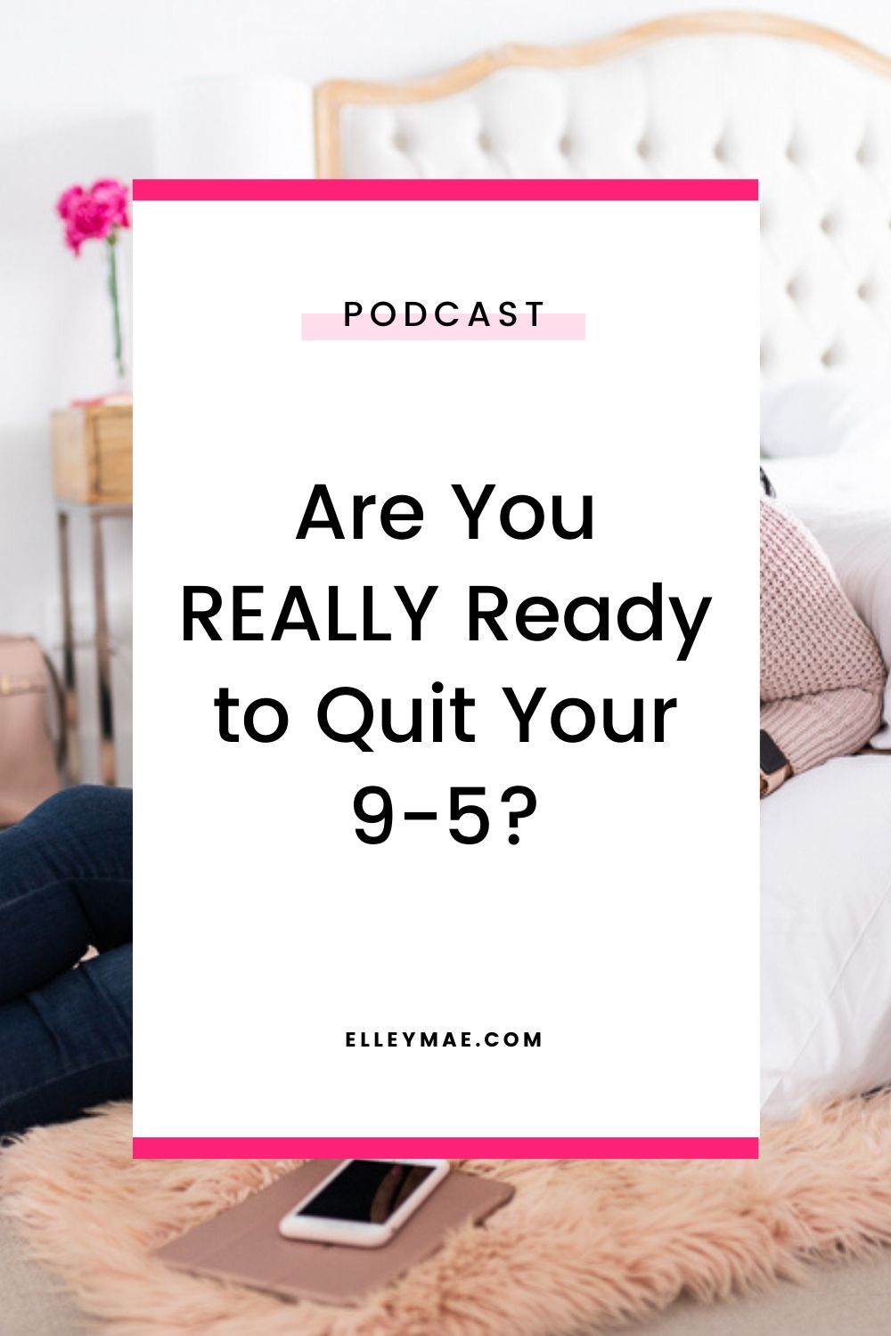 Are You REALLY Ready to Quit Your 9-5_