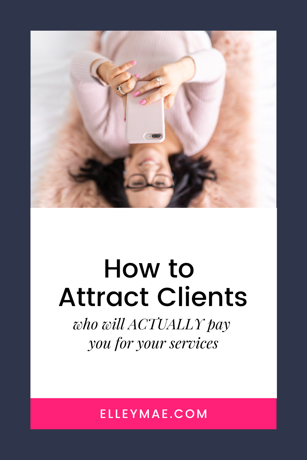 How to Attract Clients Who LOVE To Pay You