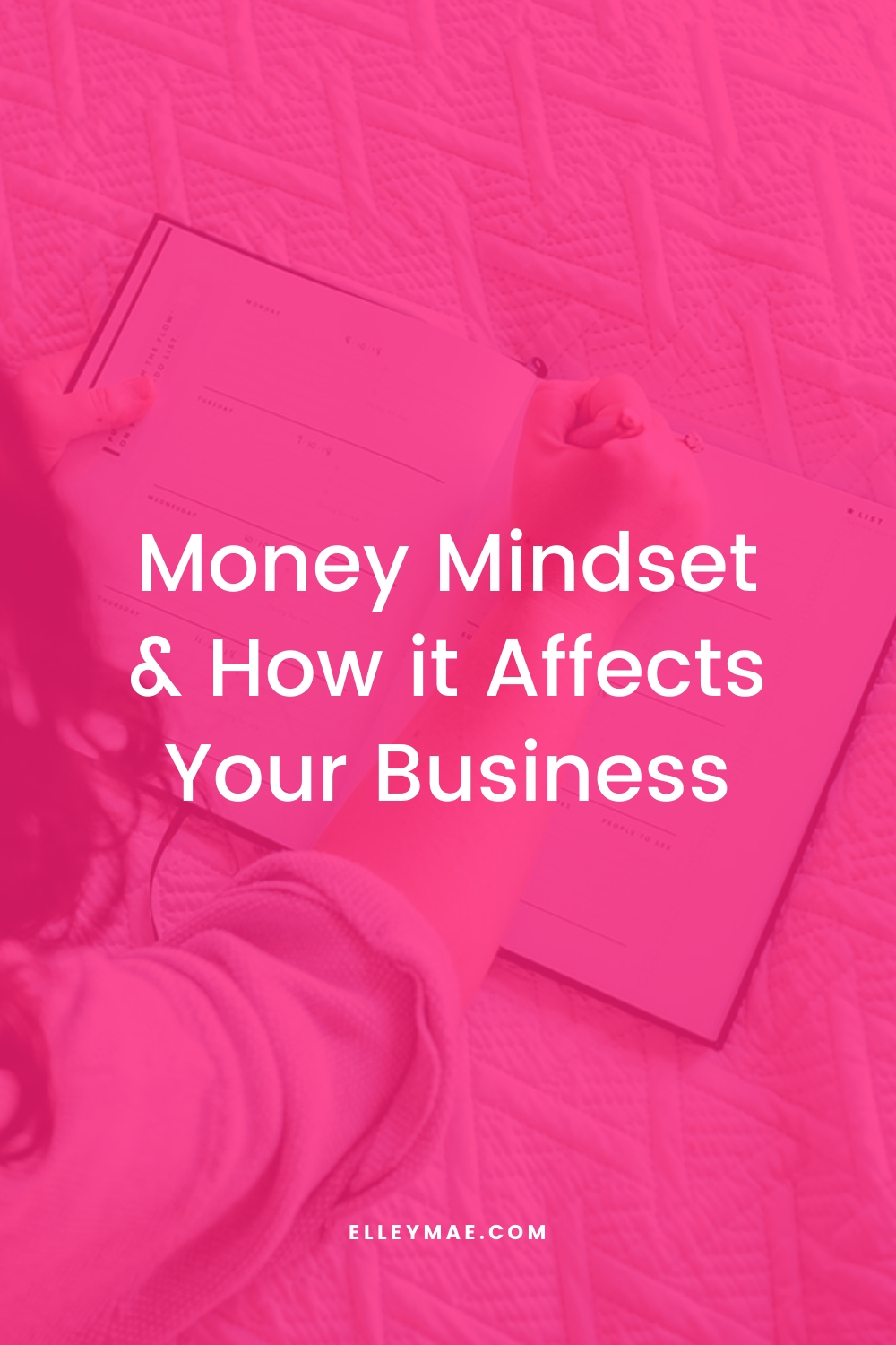 Money Mindset & How it Affects Your Business