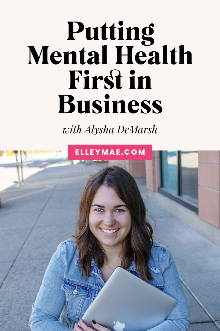 Creating a Business Around Your Mental Health and Happiness with Alysha DeMarsh