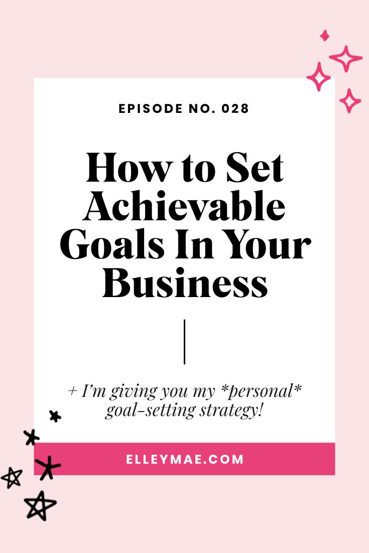 How to Set Achievable Business Goals