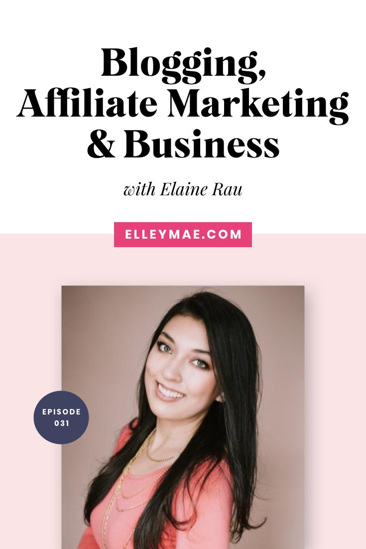 Blogging, Affiliate Marketing & Business