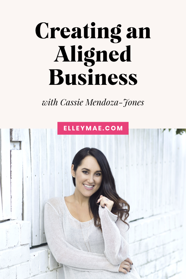 035. Being Aligned & Unstoppable in Business with Cassie Mendoza-Jones