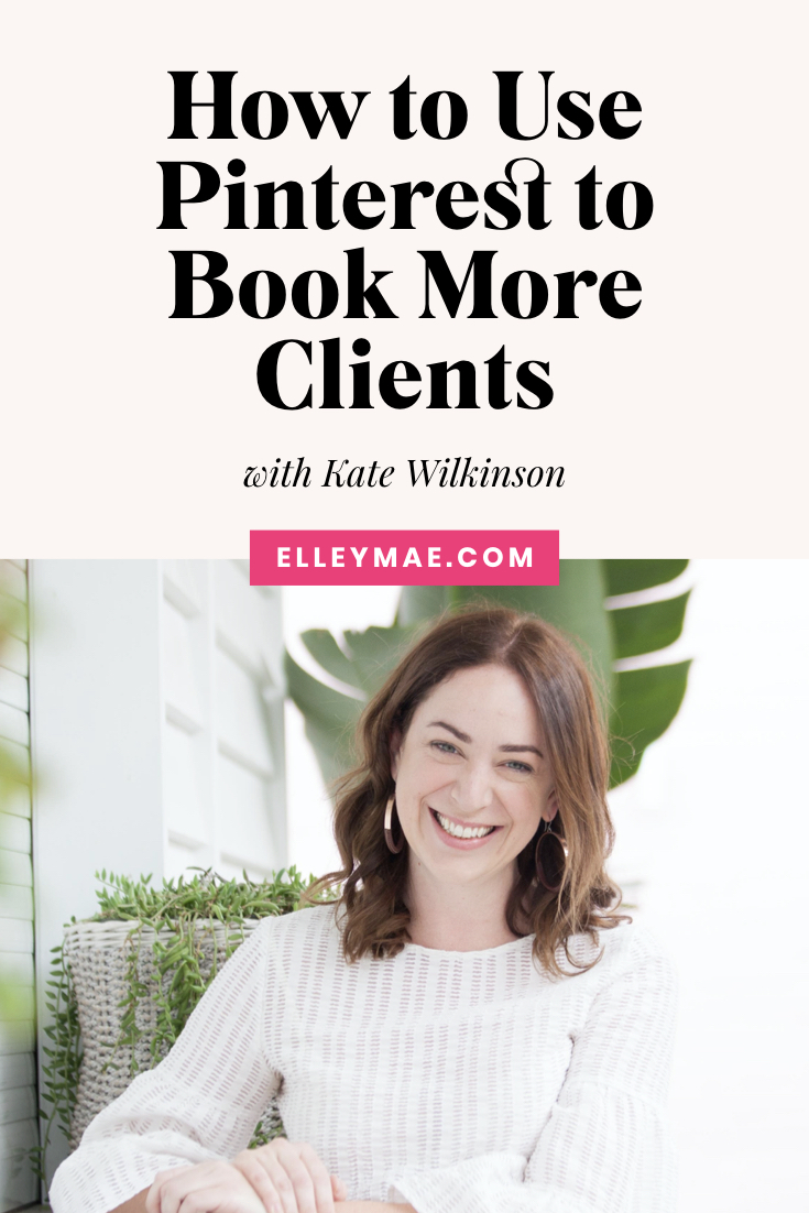 Using Pinterest to Attract New Leads with Kate Wilkinson