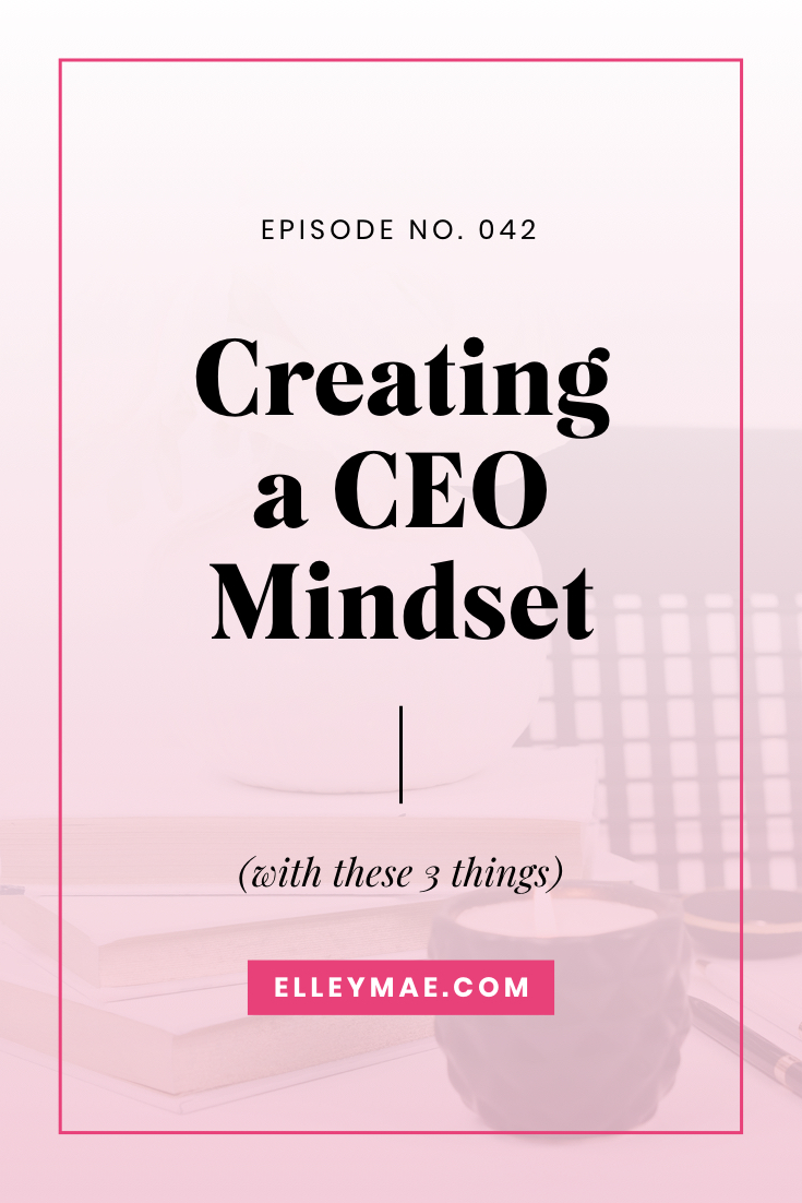 Creating a CEO Mindset
