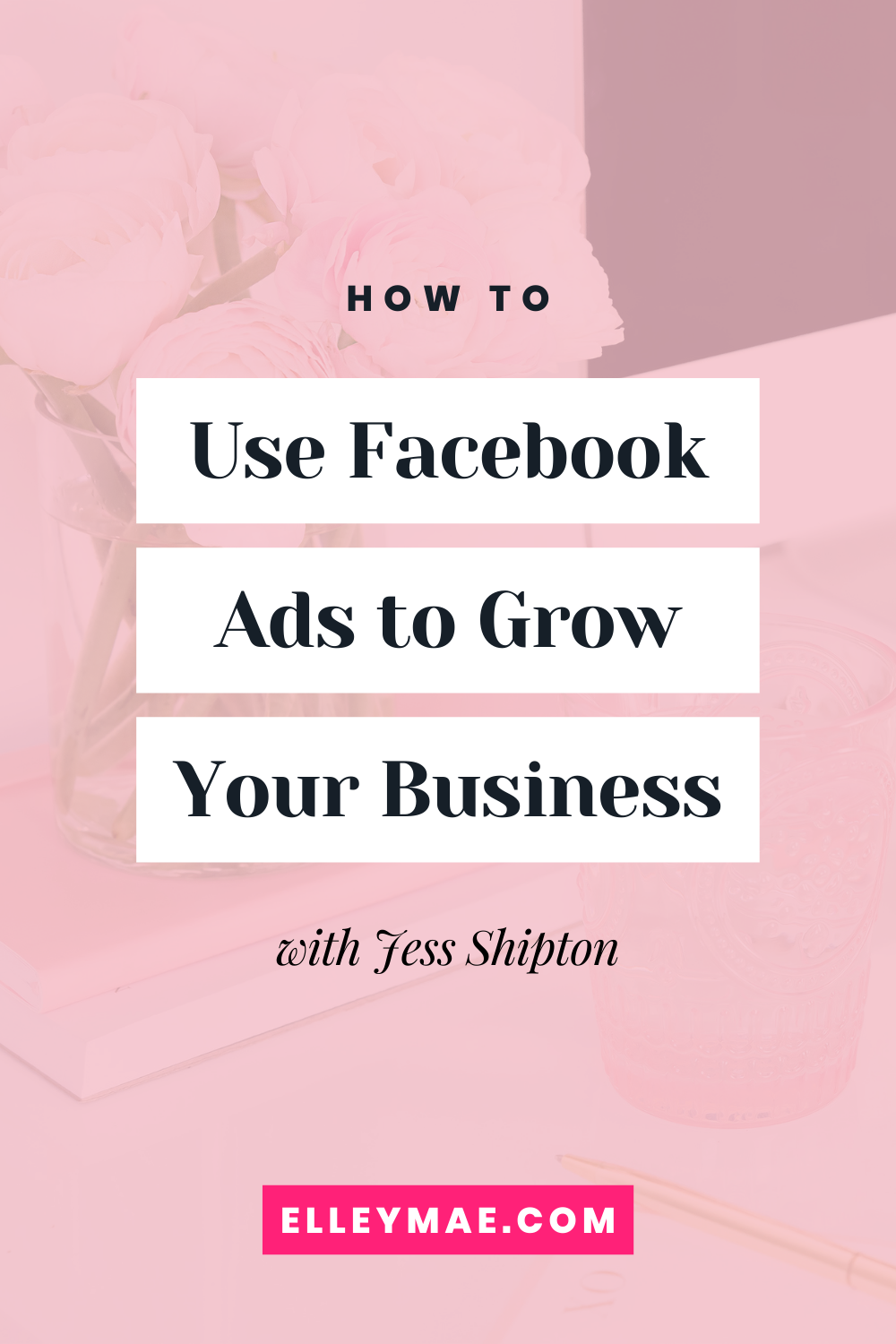 061. Using Facebook Ads to Generate More Sales with Jess Shipton