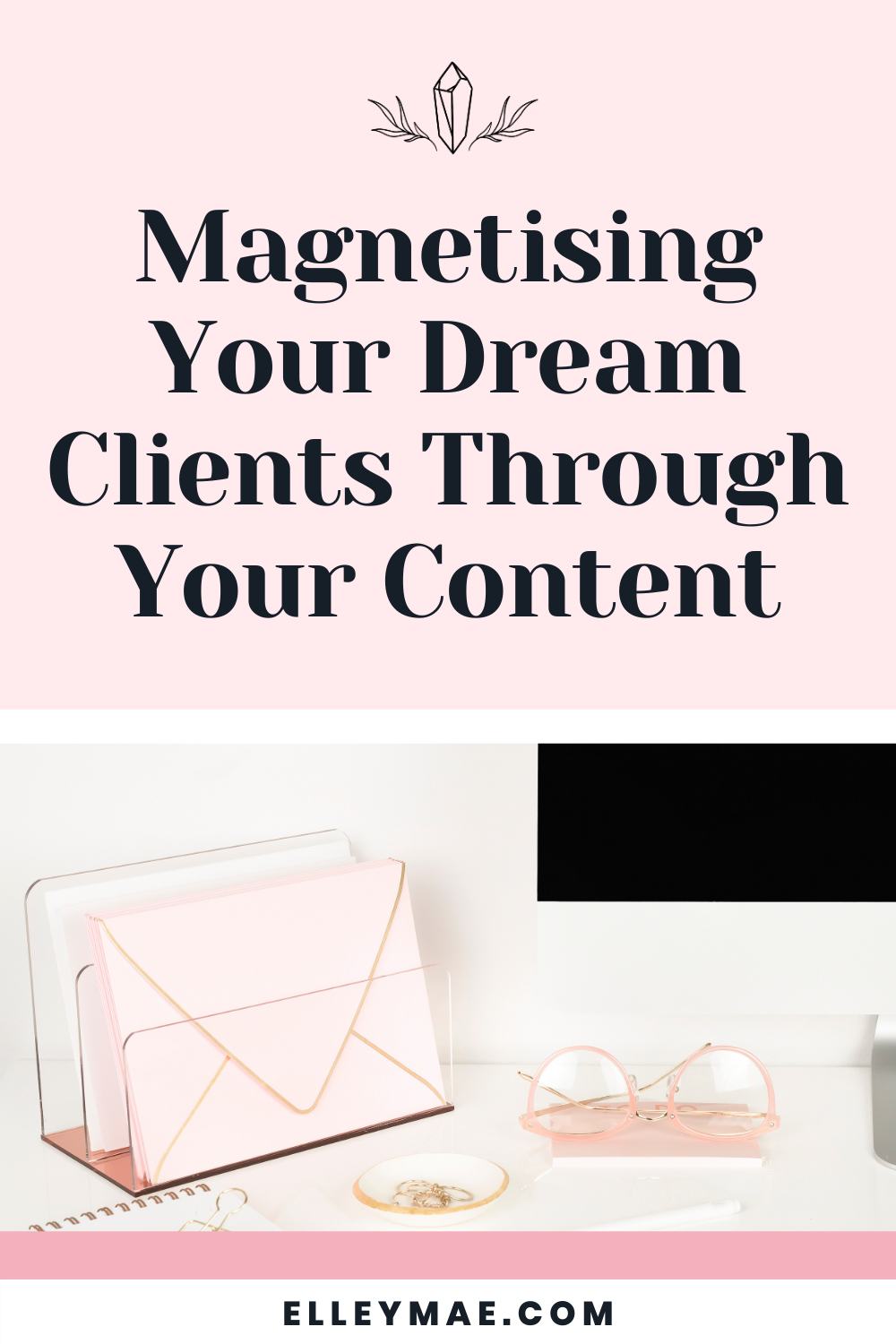 062. How to Magnetise Your Dream Clients With Your Content