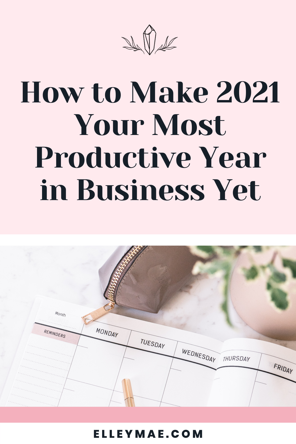 063. How to Make 2021 Your Most Productive Year In Business Yet