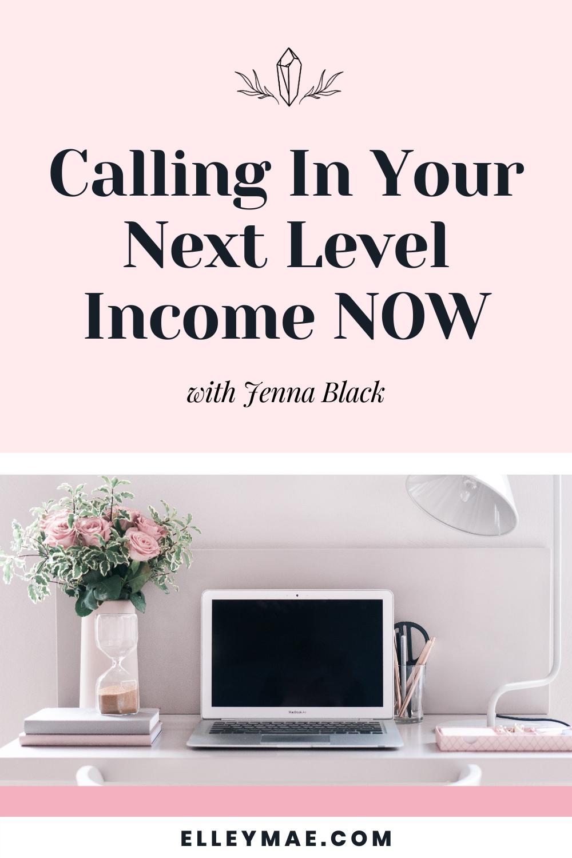 064. Calling In Next Level Abundance & Money NOW with Jenna Black