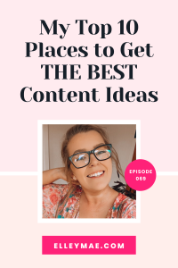 069. The 10 Best Places to Get ENDLESS Content Ideas