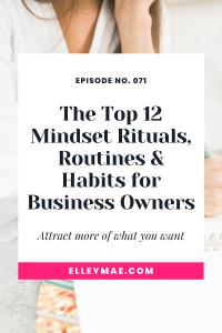 071. The 12 Mindset Rituals & Habits That I LOVE