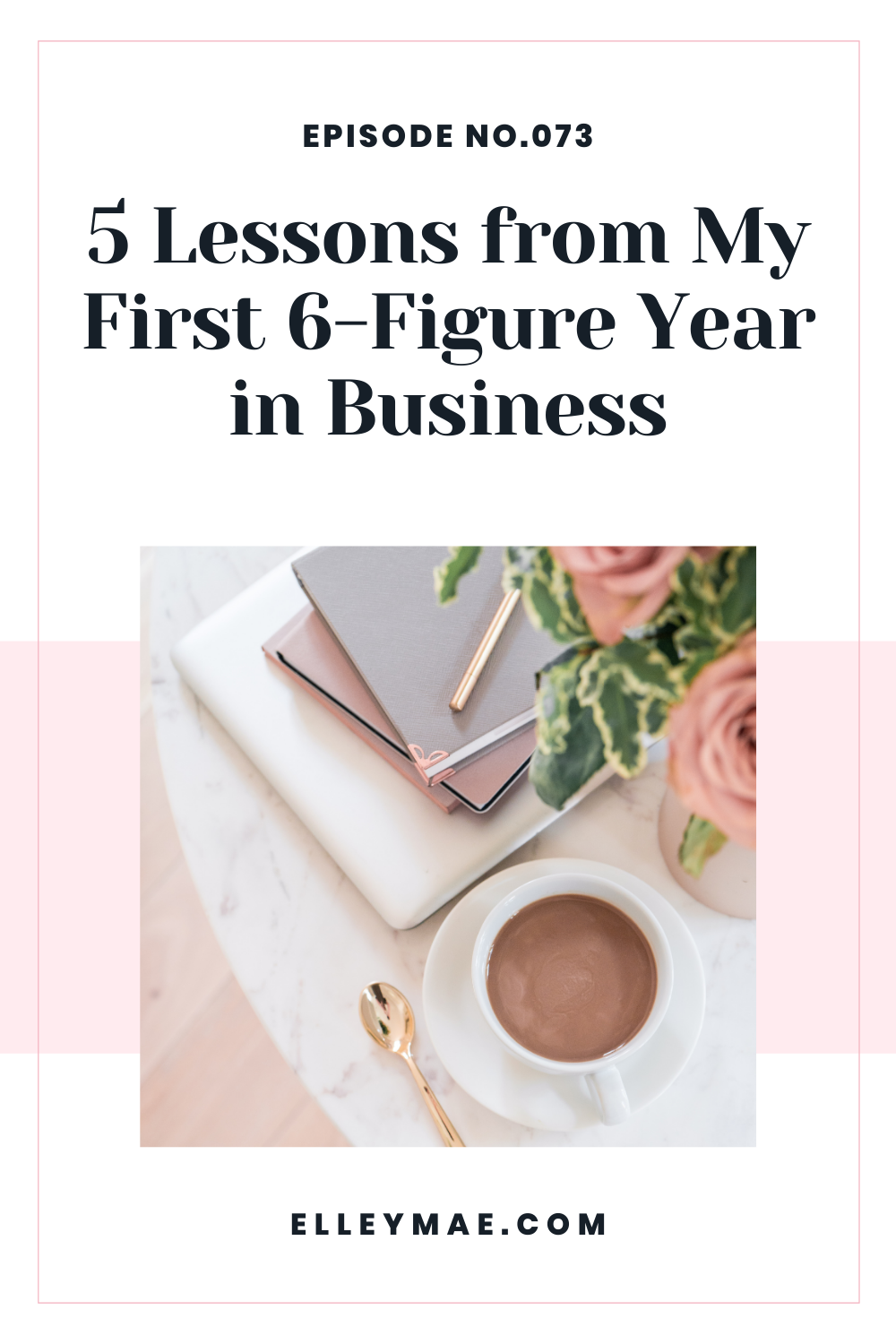 073. Reflecting on My First 6-Figure Year & The Lessons I Learned