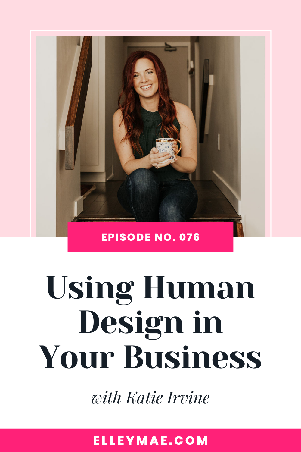 076. Using Human Design in Your Business with Katie Irvine