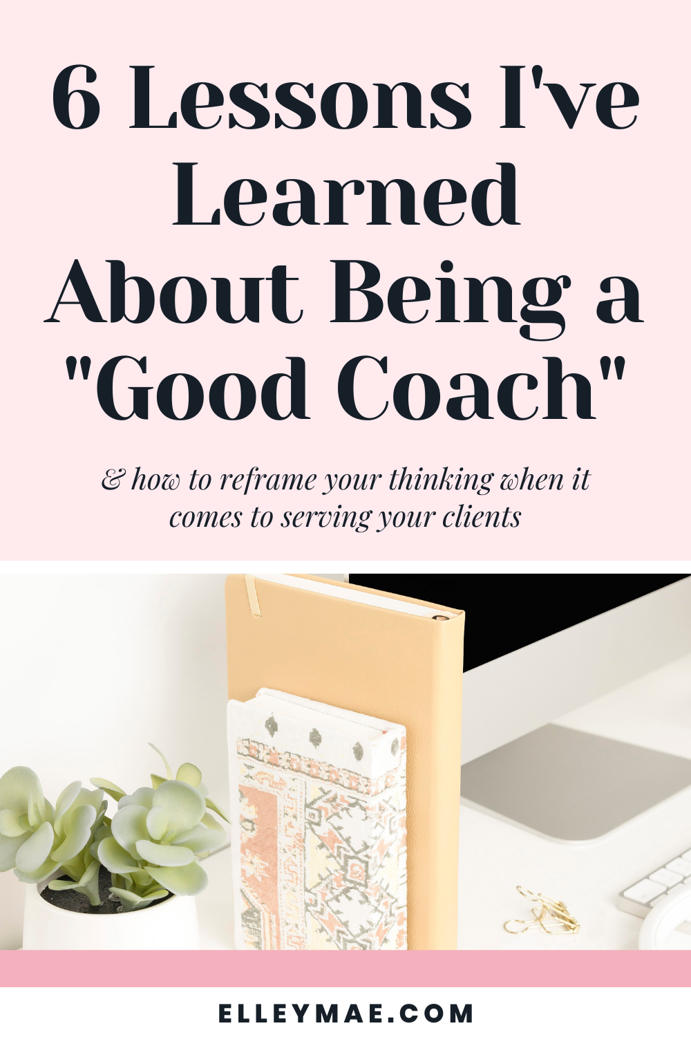 087. 6 Lessons I've Learned About Being a Good Coach