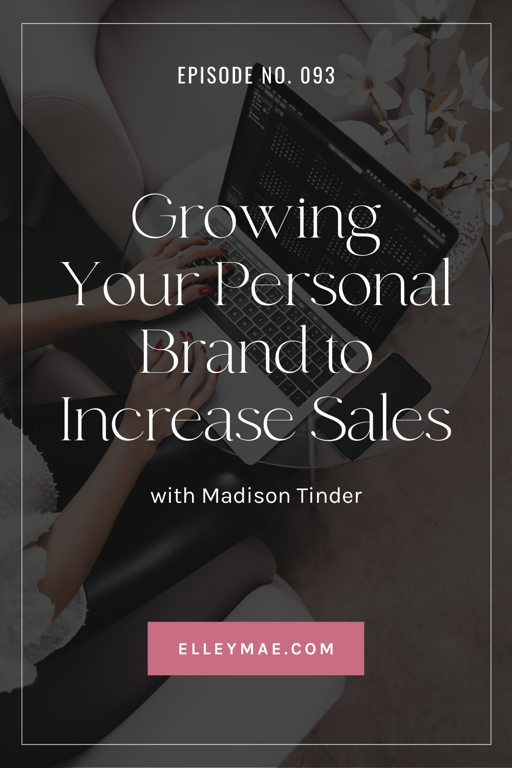 093. Being a Multi-Passionate 7-Figure Entrepreneur with Madison Tinder