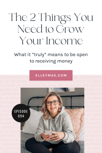 094. The 2 Things You Need to Grow Your Income