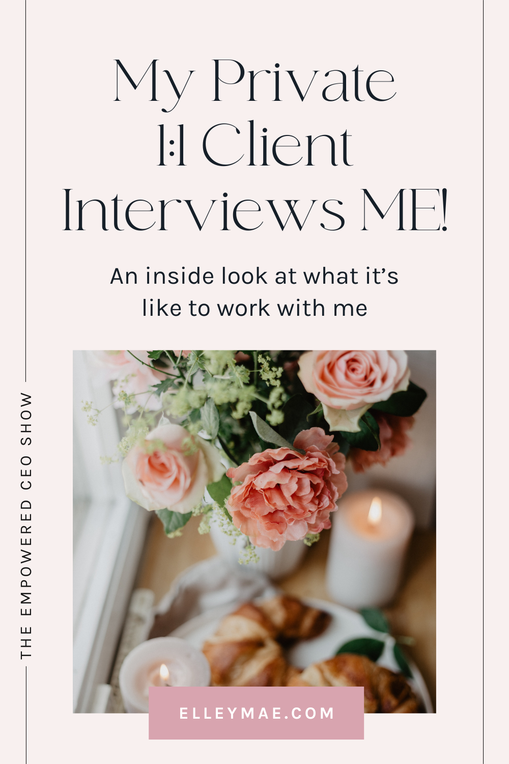 096. My Private 11 Client Interviews ME!